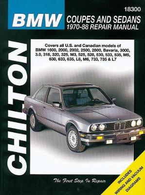 Chilton BMW Saloons and Coupes (1970-84) - Chilton Automotive Books, and The Nichols/Chilton, and Chilton