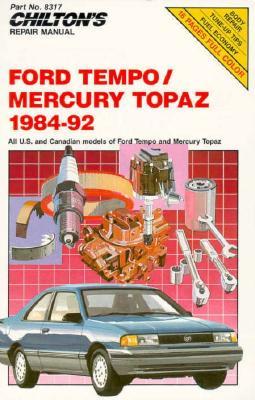 Chilton's Repair Manual: Ford Tempo/Mercury Topaz 1984-92 - Chilton Automotive Books, and The Nichols/Chilton, and Chilton
