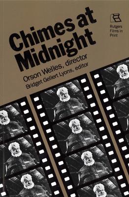 Chimes at Midnight - Welles, Orson, and Lyons, Bridget Gellert (Editor)