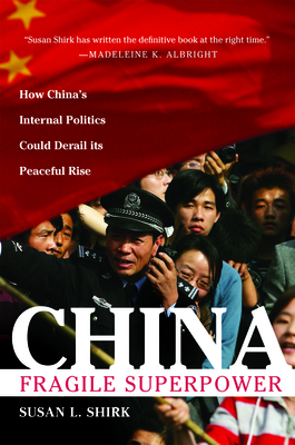 China: Fragile Superpower - Shirk, Susan L