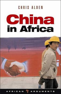 China in Africa - Alden, Chris