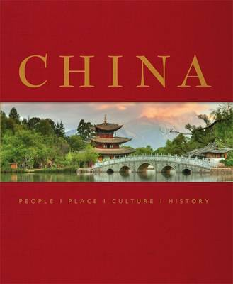 China: People Place Culture History - DK Publishing, and Neville, Peter (Contributions by)