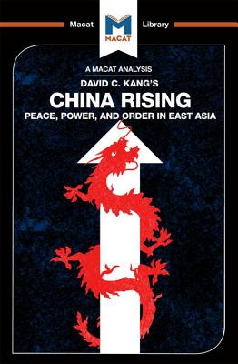 China Rising: Peace, Power and Order in East Asia - Dian, Matteo, and Xidias, Jason