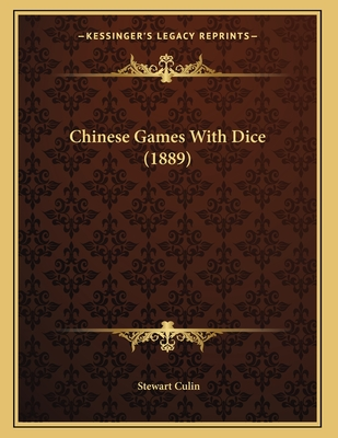 Chinese Games with Dice (1889) - Culin, Stewart