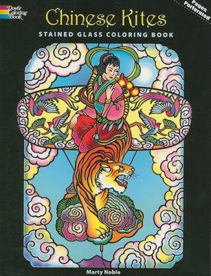 Chinese Kites Stained Glass Coloring Book - Noble, Marty