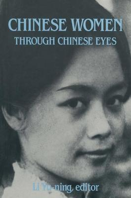 Chinese Women Through Chinese Eyes - Yu-Ning, Li