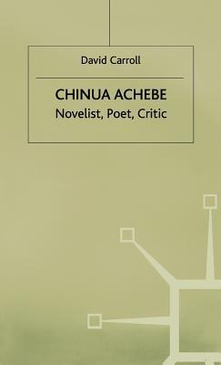 Chinua Achebe - Carroll, David