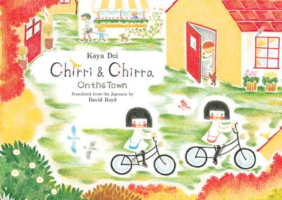 Chirri & Chirra, on the Town - Doi, Kaya, and Boyd, David (Translated by)