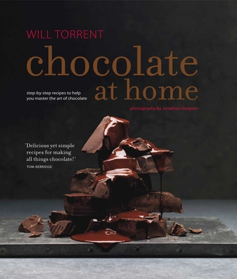 Chocolate at Home: Step-By-Step Recipes from a Master Chocolatier - Torrent, Will