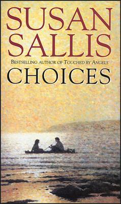 Choices - Sallis, Susan