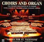 Choirs and Organ