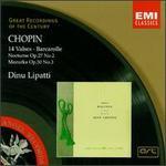 Chopin: 14 Valses; Barcarolle; Nocturne Op. 27 No. 2; Mazurka Op. 50 No. 3