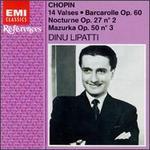 Chopin: 14 Valses; Barcarolle Op. 60; Nocturne Op. 27 No. 2; Mazurka Op. 50 No. 3