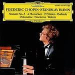 Chopin: Ballade Op. 52; Nocture Op. No. 2; 4 Mazurkas Op. 33; Grande Valse Brillante Op. 34 No. 3; Etudes Op. 10 No.