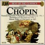 Chopin: Fantaisie Impromptu; Nocturnes in B flat minor Op. 1 No. 1 & E flat major Op. 9 No. 2; Minute Waltz Op. 64/1
