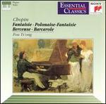 Chopin: Fantaisie; Polonaise-Fantaisie; Berceuse; etc.