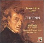 Chopin: Préludes, Op. 28; Fantasy, Op. 49; Berceuse, Op. 57