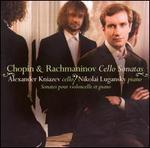 Chopin & Rachmaninov: Cello Sonatas
