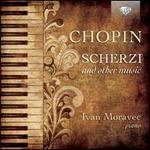 Chopin: Scherzi and other music