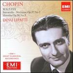 Chopin: Waltzes; Barcarolle; Nocturne; Mazurka