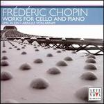 Chopin: Works for Cello & Piano