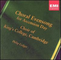 Choral Evensong for Ascension Day - Thomas Trotter (organ); King's College Choir of Cambridge (choir, chorus)