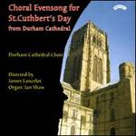 Choral Evensong for St. Cuthbert's Day - Durham Cathedral Choir (choir, chorus)