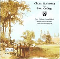 Choral Evensong from Eton College - Christopher Fremantle (speech/speaker/speaking part); Frederick Wells (speech/speaker/speaking part); Tom Williamson (organ);...