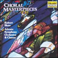 Choral Masterpieces - Jeanne Brown (soprano); Wayne Baughman (bass); Atlanta Symphony Orchestra Chorus (choir, chorus); Atlanta Symphony Orchestra;...
