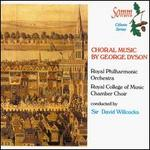 Choral Music By George Dyson