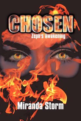 Chosen: Zeph's Awakening - Storm, Miranda