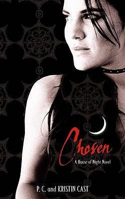 Chosen - Cast, P. C., and Cast, Kristin