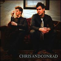 Chris and Conrad - Chris and Conrad