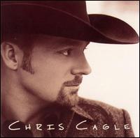 Chris Cagle - Chris Cagle