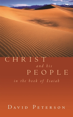 Christ and His People in the Land of Isaiah - Peterson, David