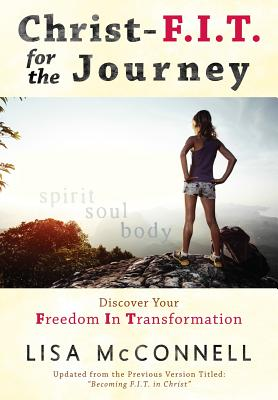 Christ-F.I.T. for the Journey - McConnell, Lisa