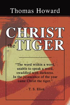 Christ the Tiger - Howard, Thomas