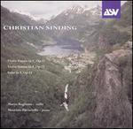 Christian Sinding: Violin Sonatas, Opp. 12 & 73; Suite in F, Op. 14