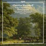 Christian Westerhoff: Viola Concertos Nos. 1 & 3; Flute Concerto