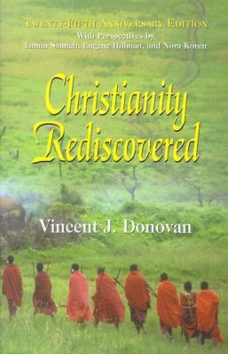 Christianity Rediscovered - Donovan, Vincent J