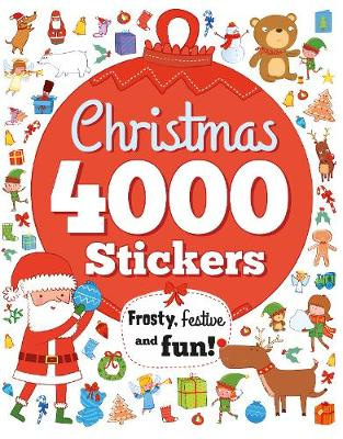 Christmas 4000 Stickers: Frosty, festive and fun! - Gippetti, Rachel, and Hubbard, Ben