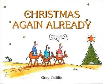 Christmas Again, Already - Joliffe, Gray
