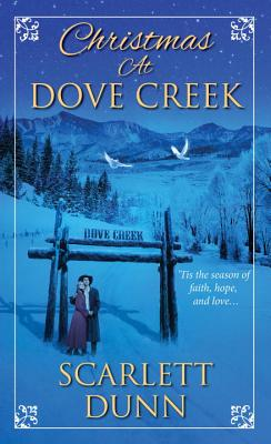 Christmas at Dove Creek - Dunn, Scarlett
