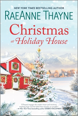 Christmas at Holiday House - Thayne, Raeanne