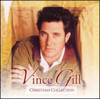 Christmas Collection - Vince Gill