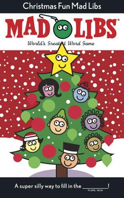 Christmas Fun Mad Libs: Deluxe Stocking Stuffer Edition - Price, Roger, and Stern, Leonard