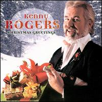 Christmas Greetings - Kenny Rogers