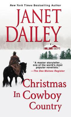 Christmas In Cowboy Country - Dailey, Janet