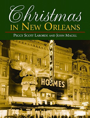 Christmas in New Orleans - Laborde, Peggy Scott, and Magill, John