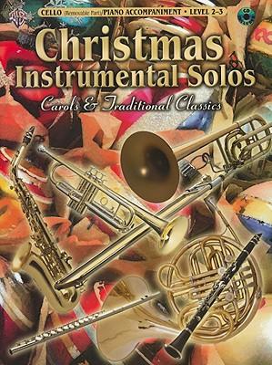 Christmas Instrumental Solos, Level 2-3: Carols & Traditional Classics - Galliford, Bill, and Neuburg, Ethan, and Edmondson, Tod